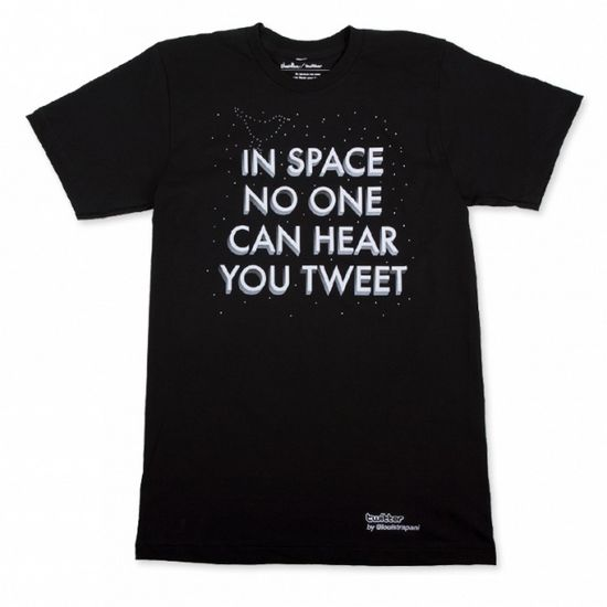 In Space No One Can Hear You Tweet Shirt